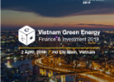 Vietnam Green Energy Finance & Investment 2019